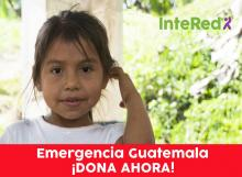 intered emergencia guatemala